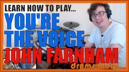 """You're The Voice"" - (John Farnham) Full-Song Video Drum Lesson Notation Chart Transcription Sheet Music Drum Lesson"