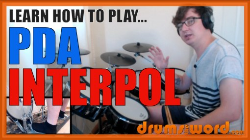 """PDA"" - (Interpol) Full-Song Video Drum Lesson Notation Chart Transcription Sheet Music Drum Lesson"