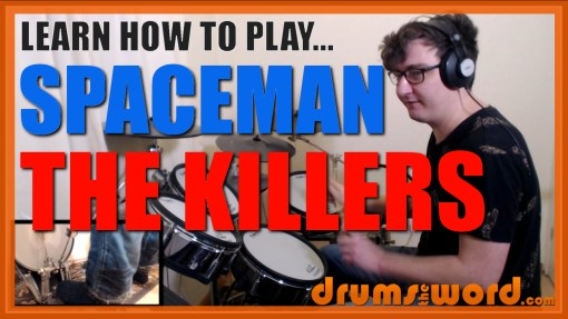 """Spaceman"" - (The Killers) Full-Song Video Drum Lesson Notation Chart Transcription Sheet Music Drum Lesson"