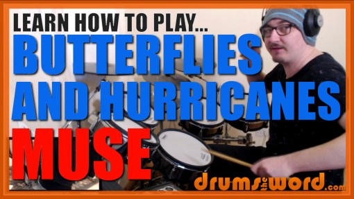 """Butterflies And Hurricanes"" - (Muse) Full-Song Video Drum Lesson Notation Chart Transcription Sheet Music Drum Lesson"