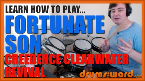 """""""Fortunate Son"""" - (Creedence Clearwater Revival) Full-Song Video Drum Lesson Notation Chart Transcription Sheet Music Drum Lesson"""