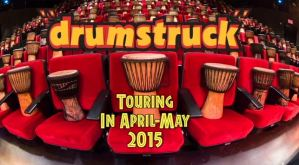 Drum Struck Touring in April-May 2015