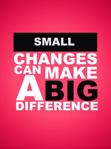 small changes can make a big difference 374x500 small changes can make a big difference