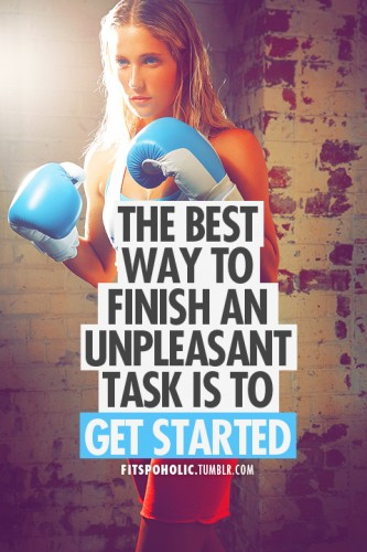 the best way to finish an unpleasant task is to get started 333x500 the best way to finish an unpleasant task is to get started
