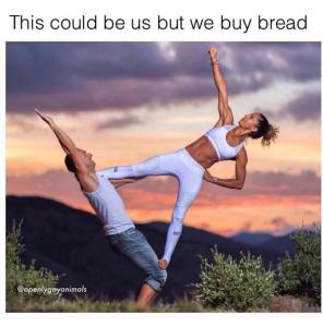 this could be us but we buy bread.jpg