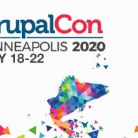 DrupalCon Minneapolis   May 18-22 2020
