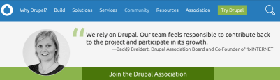 We rely on Drupal. Our team feels responsible to contribute back to the project and participate in its growth. - Baddy Breidert, Drupal Association Board and Co-Founder of 1xINTERNET.
