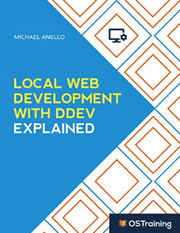 Book: Local Web Development with DDEV Explained