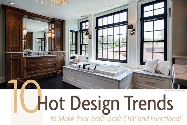 10 Hot Design Trends | West Suburban Living