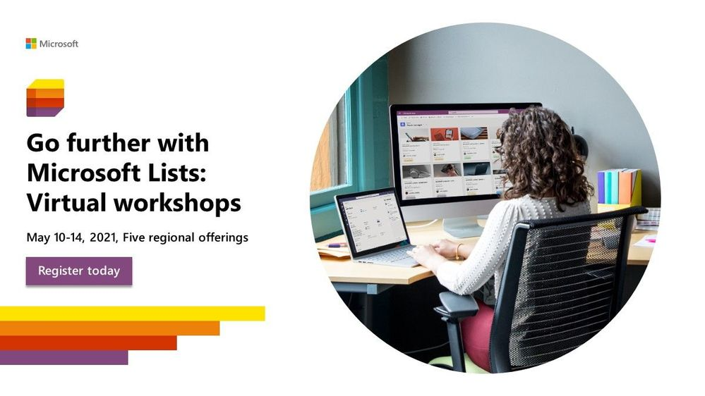 """""""Go further with Microsoft Lists"""" - five, free Microsoft workshops across time zones (May.10-14.2021)"""