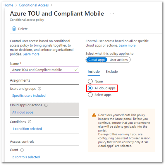 Example screenshot of targeting All cloud apps in a Conditional Access policy