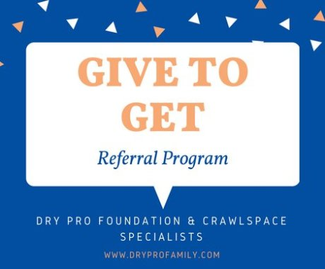 Do You Know About Dry Pro's Give to Get Referral Program?