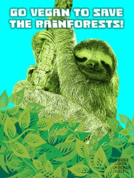 Go vegan to save the rainforests!