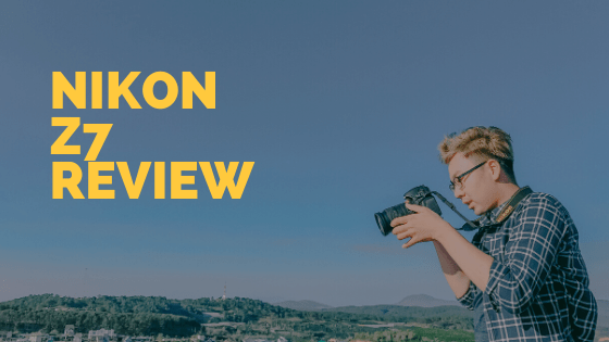 Nikon Z7 Review (Is the Nikon z7 worth it?)