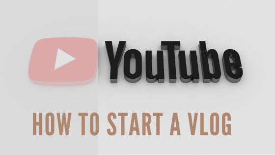 How To Start Vlog (step by step)