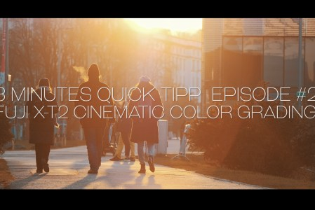 Fuji XT2 Cinematic Color Grading – 3 Minutes Quick Tip Episode #2