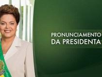 Presidenta Dilma fala à Nação