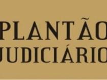 Poder Judiciário funciona em regime de plantão
