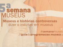 Vitória da Conquista participa da 15ª Semana Nacional de Museus