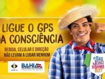 """""""Ligue o GPS da Consciência"""": campanha São João"""