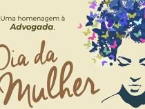 OAB homenageia advogadas no Dia da Mulher: 08 de março