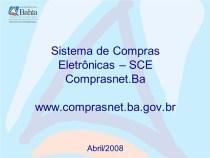 Fornecedores do Estado já podem secadastrar no SEI Bahia pelo Comprasnet