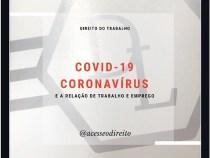 """""""Acesse o Direito"""" esclarece direitos dos trabalhadores na pandemia do Coronavírus"""
