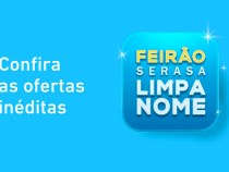 Feirão Serasa Limpa Nome oferece 10 milhões de dívidas por até R$ 50,00 reais