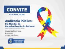 Câmara: Audiência Pública sobre Dia Mundial da Conscientização do Autismo