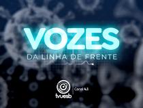 Tv UESB lança série sobre profissionais na linha de frente contra Covid em Conquista