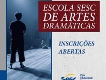 Escola Sesc de Artes Dramáticas tem inscrições até segunda-feira, dia 31