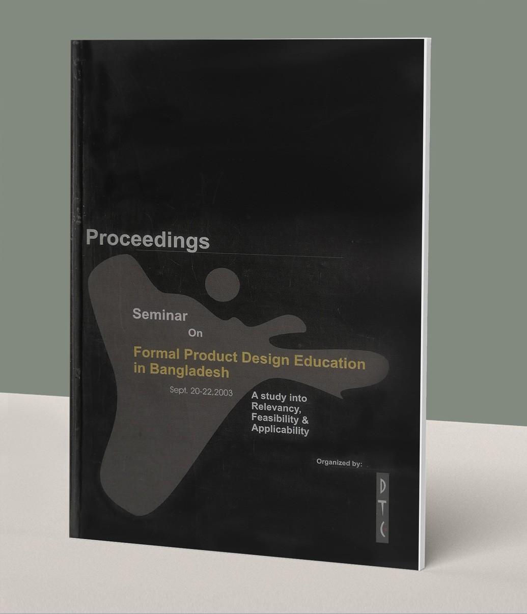 Proceedings of Seminar on Formal Product Design Education in Bangladesh