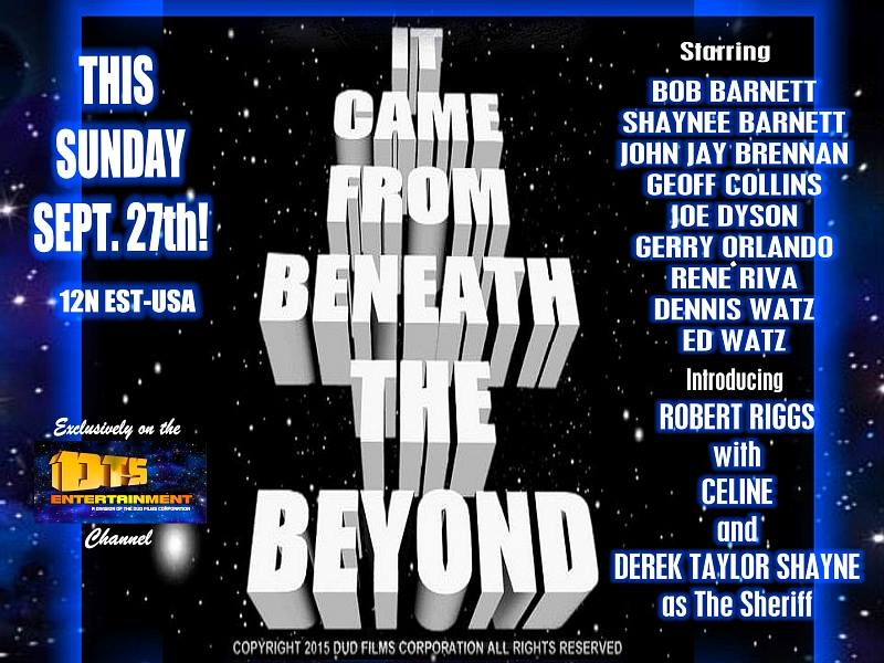 "Poster for the DTS Entertainment Comedy Film, ""It Came From Beneath The Beyond"""