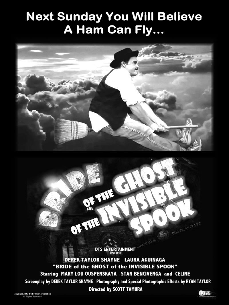 "Poster for the DTS Entertainment Comedy Film, ""Bride of the Ghost of the Invisible Spook"""""