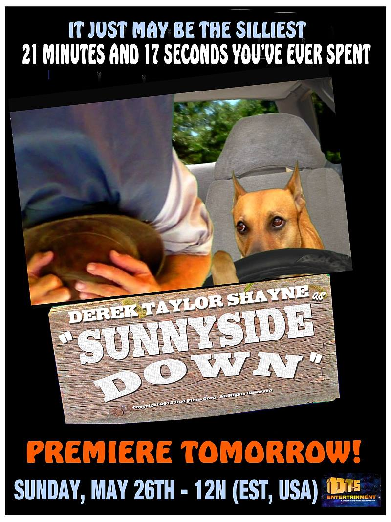 "Poster for the DTS Entertainment Comedy Film, ""Sunnyside Down"""