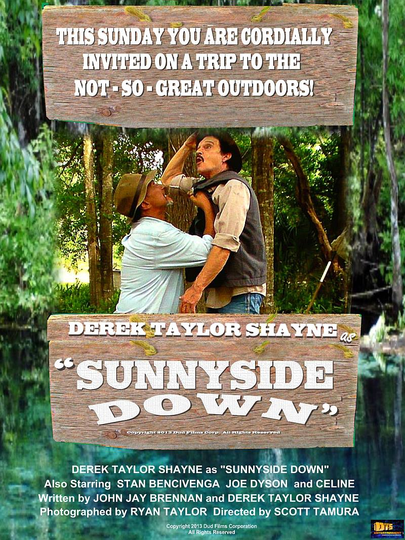 """Poster for the DTS Entertainment Comedy Film, """"Sunnyside Down"""""""""""