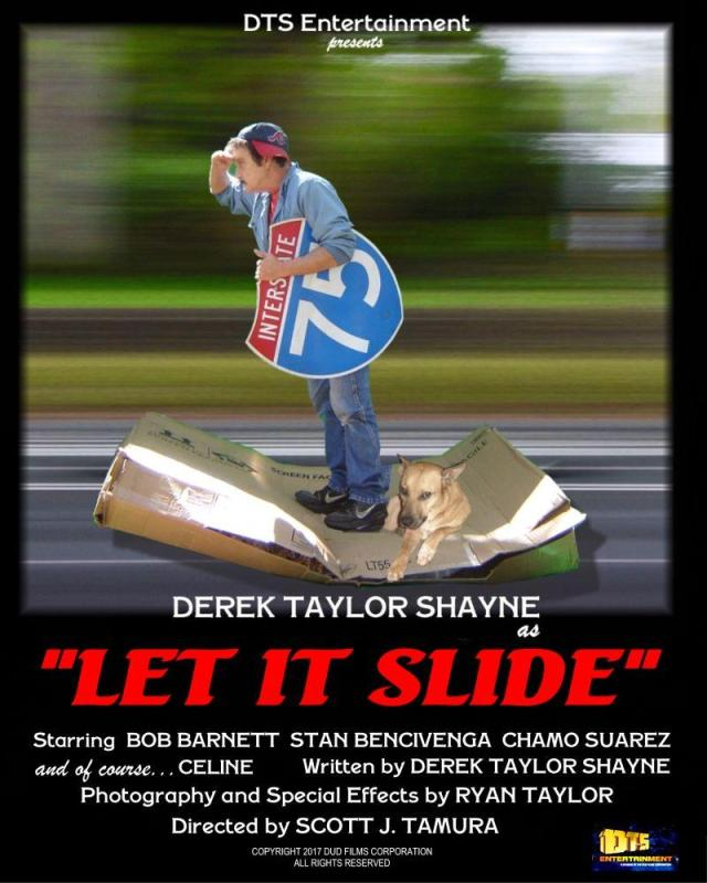 """Poster for the DTS Entertainment Comedy Film, """"Let It Slide"""""""