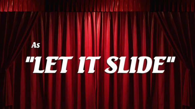 "Derek Taylor Shayne is: ""Let It Slide"" – Official Trailer"