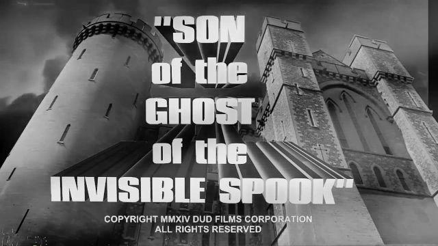 """""""Son of the Ghost of the Invisible Spook"""""""
