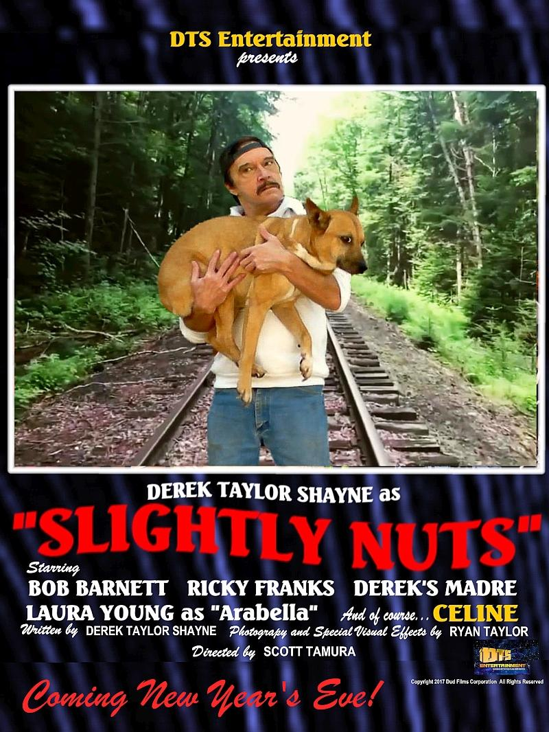 "Poster for the DTS Entertainment Comedy Film, ""Slightly Nuts"""