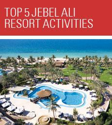 Top 5 Jebel Ali Resort Activities