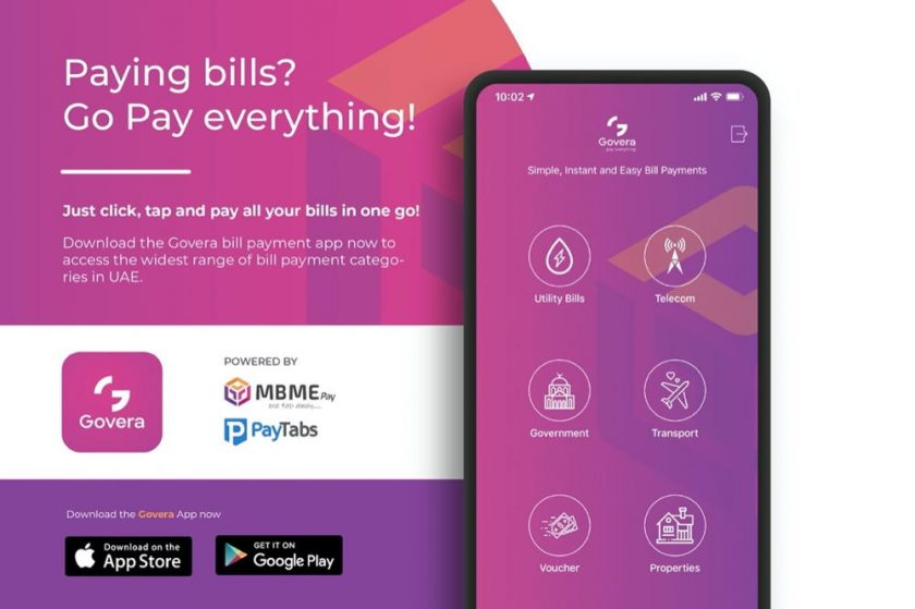 MEET GOVERA: A NEW APP WITH CONVENIENT MULTI-BILL PAYMENT SOLUTIONS FOR UAE RESIDENTS STAYING SAFE AT HOME PayTabs and MBME collaborate to launch the Govera bill payment application