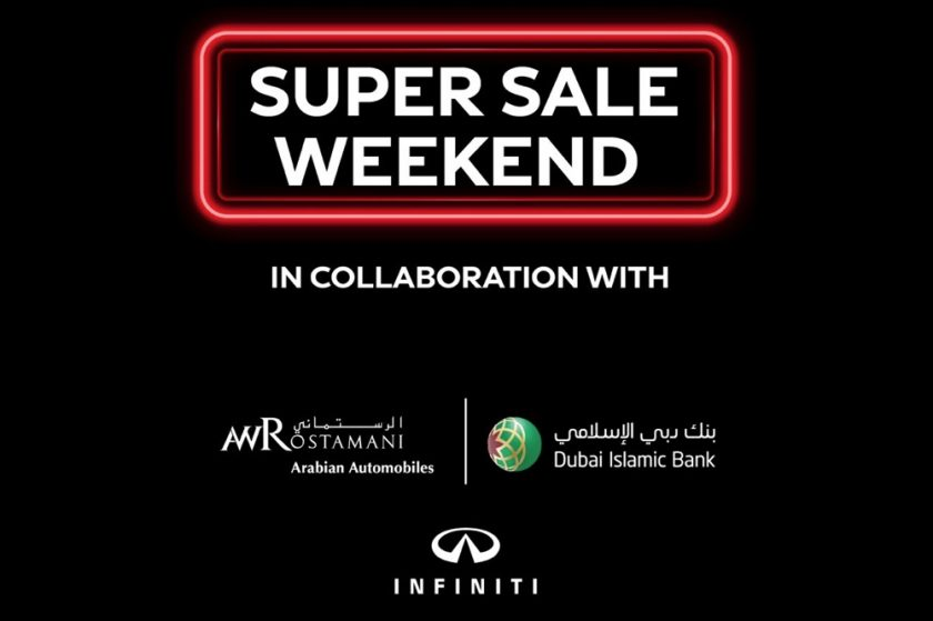 INFINITI of Arabian Automobiles presents Dubai Islamic Bank  customers Super Sale weekend of discounts