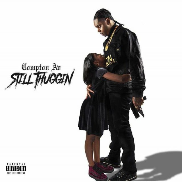 Compton AV - Still Thuggin Album (Zip Download)