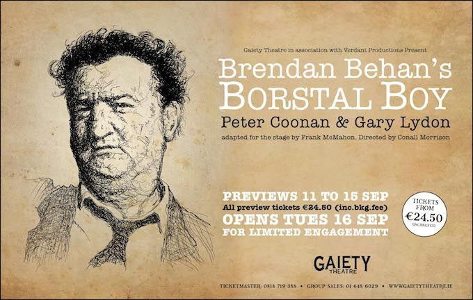 Borstal Boy at the Gaiety Theatre in Dublin