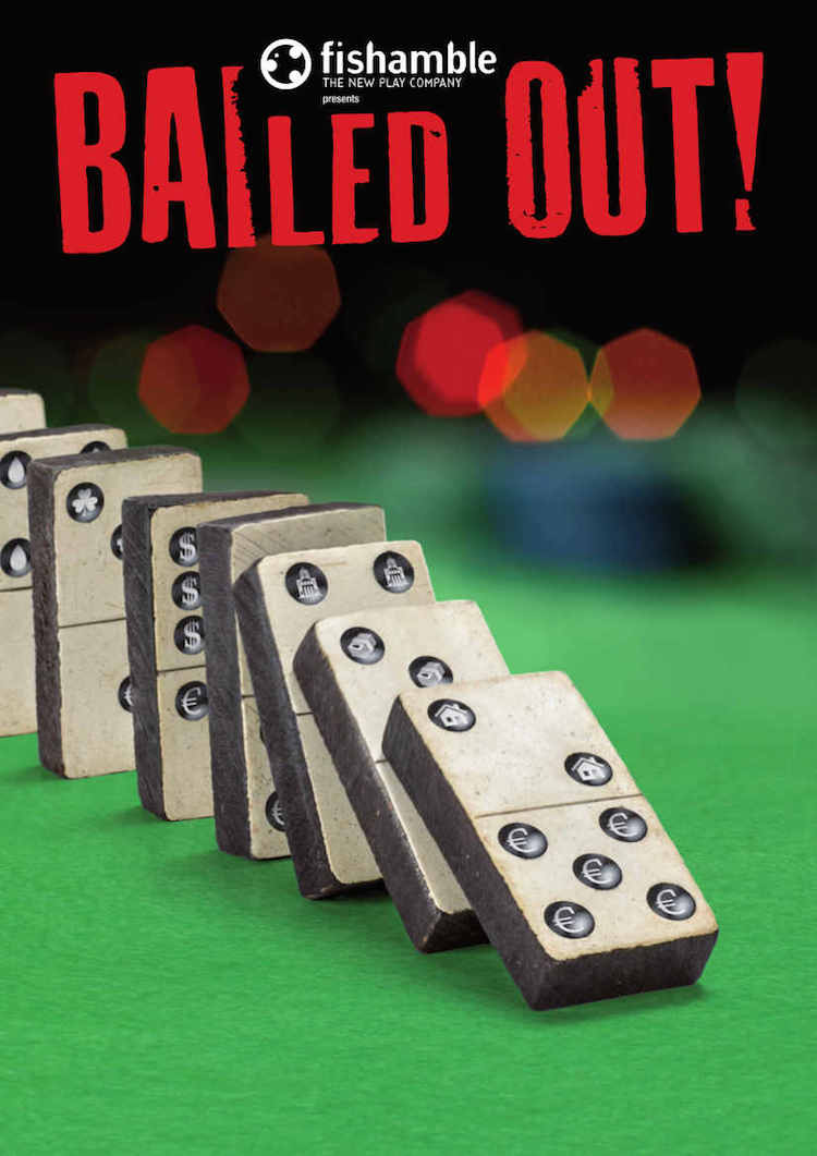 Bailed Out! by Fishamble Theatre Company
