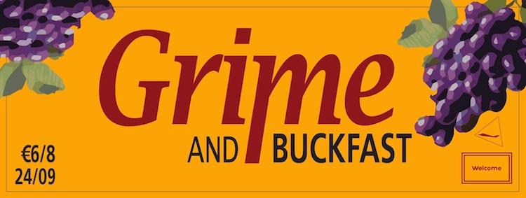 Grime & Buckfast @ Hangar