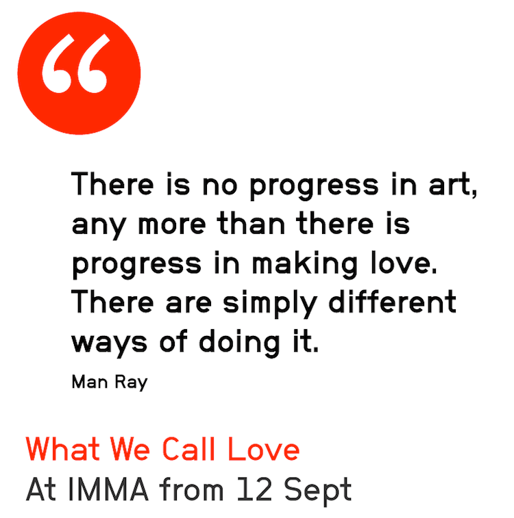Man Ray quote about love
