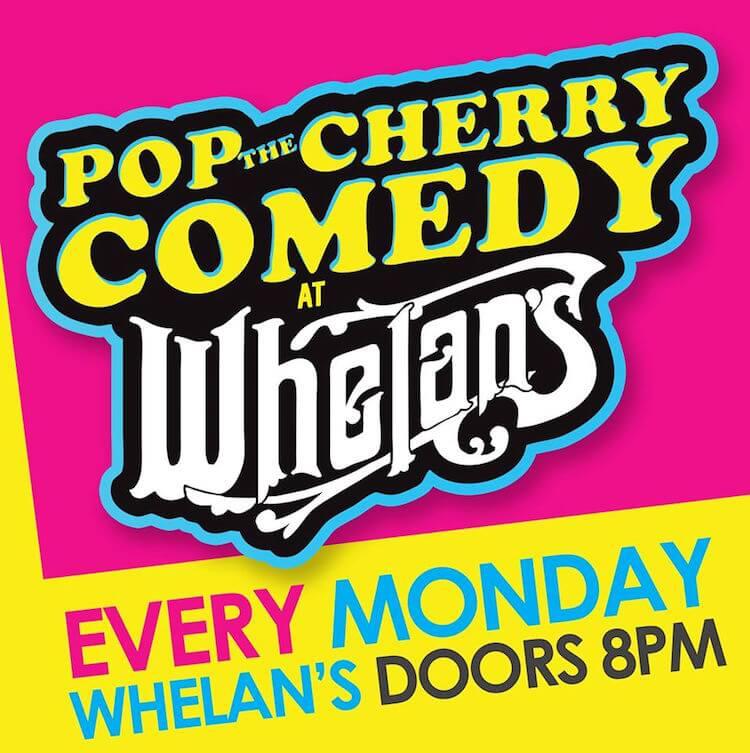 Pop The Cherry Comedy Club