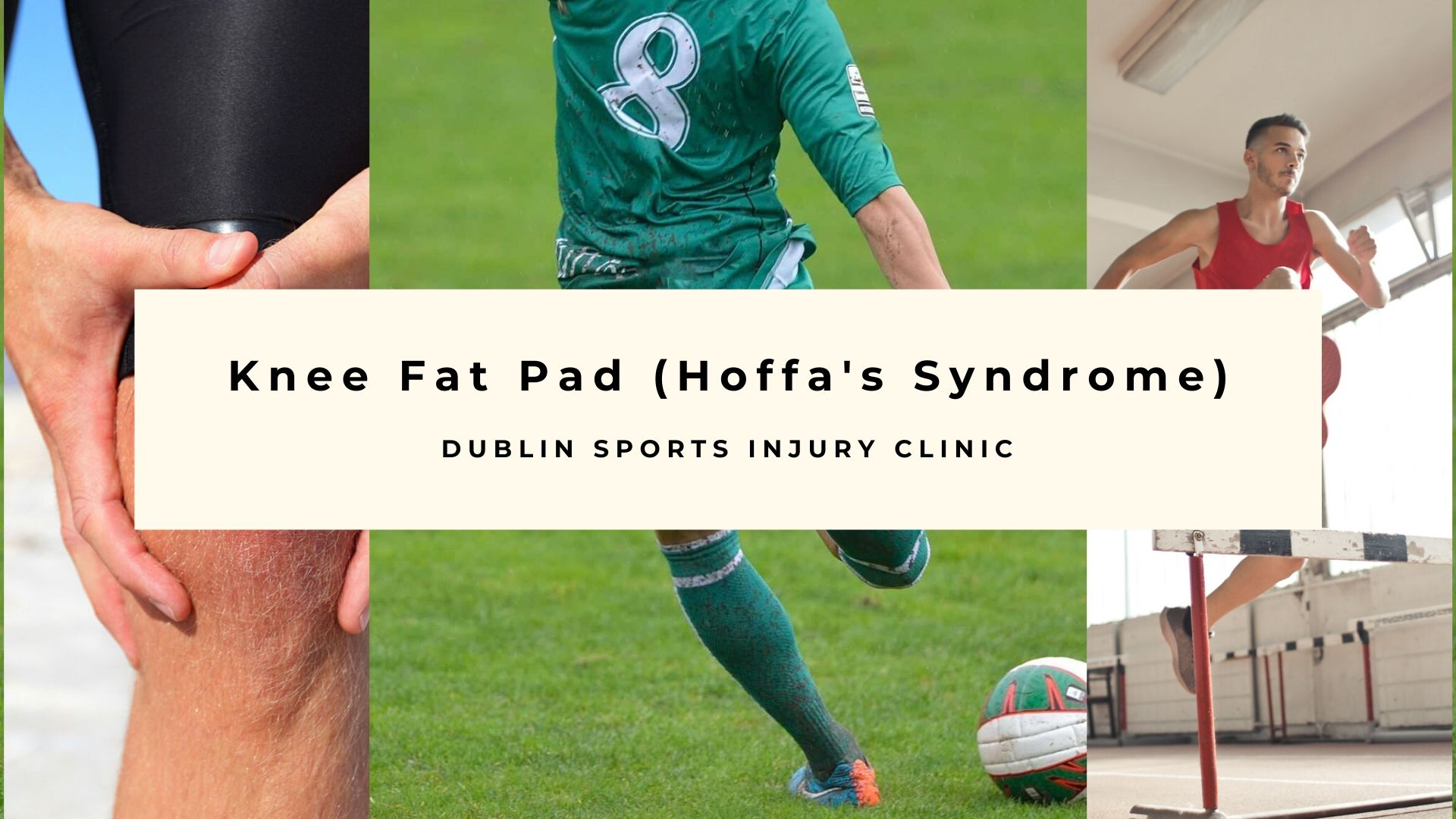 Knee Fat Pad  (Hoffa's Syndrome)
